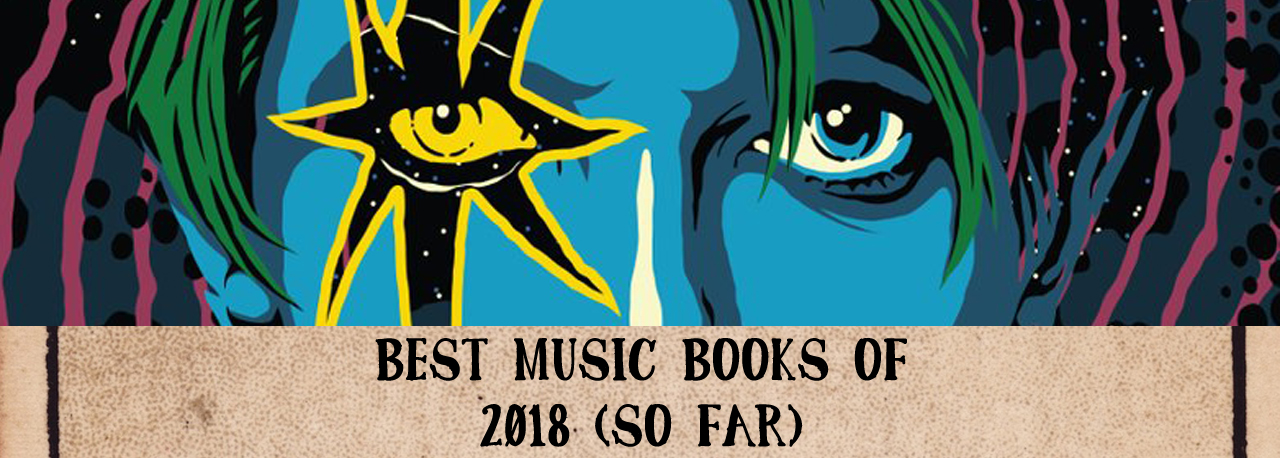 Best music books of 2018 (so far) by Headlong Into Harm Press