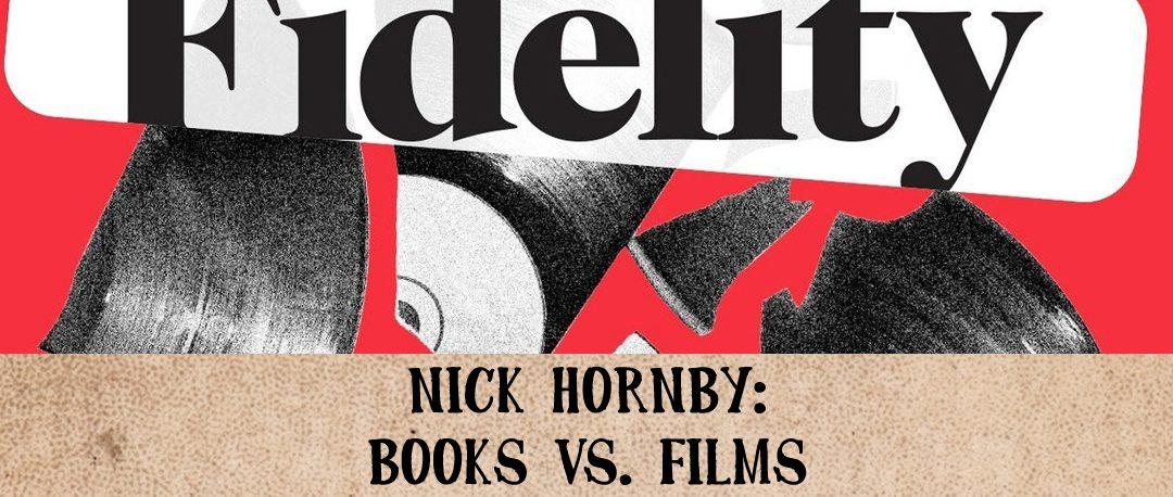 Nick Hornby: Books vs. Films