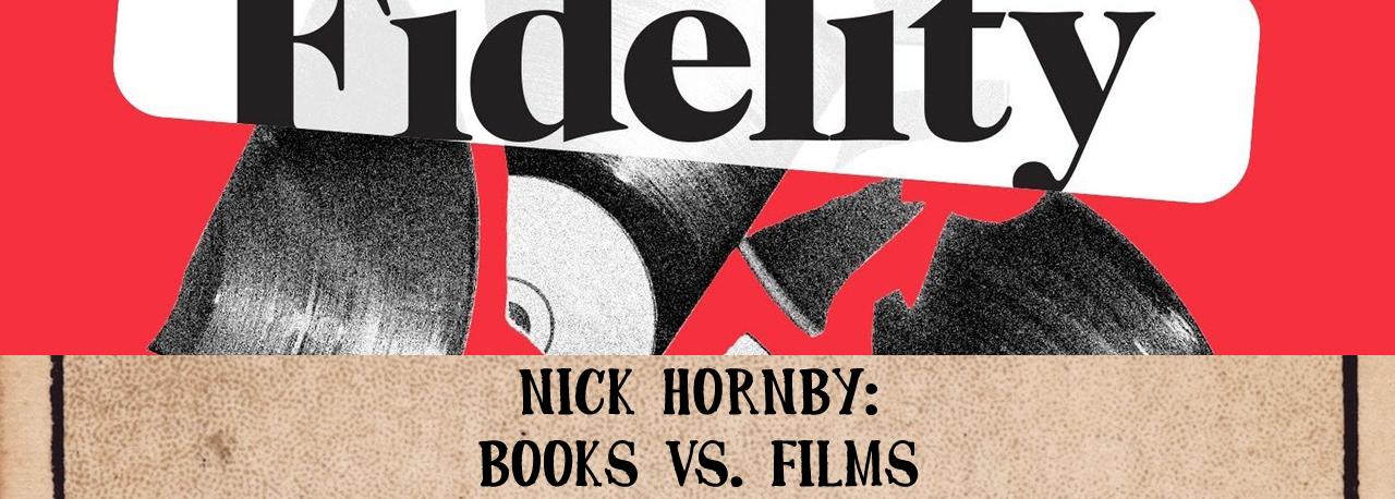 Nick Hornby - Books vs. Films