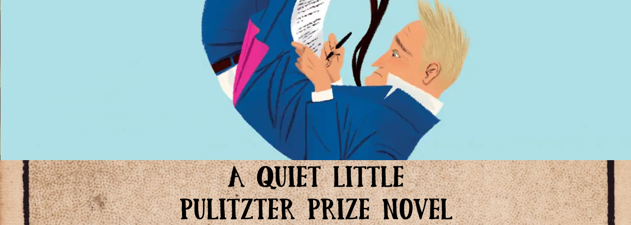 A quiet little Pulitzer prize novel, Less by Andrew Sean Greer